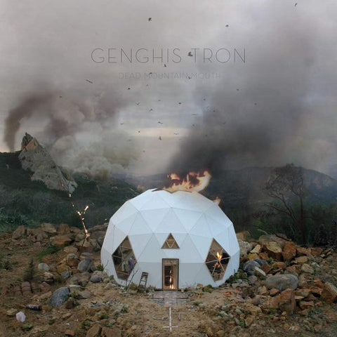 <b>Genghis Tron </b><br><i>Dead Mountain Mouth</i>