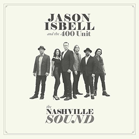 <b>Jason Isbell & The 400 Unit </b><br><i>The Nashville Sound [Indie-Exclusive w/ Songbook]</i>