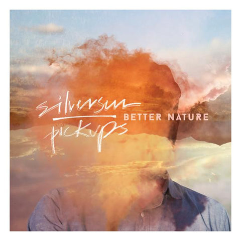<b>Silversun Pickups </b><br><i>Better Nature</i>