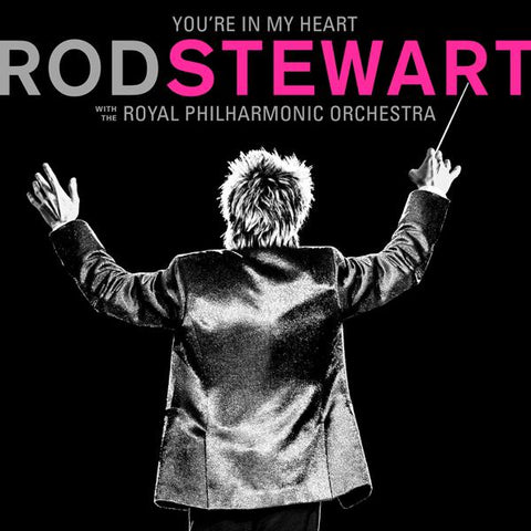 <b>Rod Stewart </b><br><i>You're In My Heart: Rod Stewart With The Royal Philharmonic Orchestra [Pink Vinyl] </i><br>Release Date : 02/07/2020
