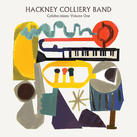 <b>Hackney Colliery Band </b><br><i>Collaborations Volume One</i>