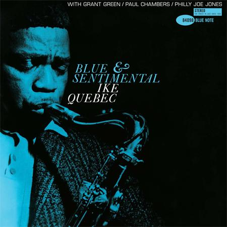 <b>Ike Quebec </b><br><i>Blue And Sentimental</i>