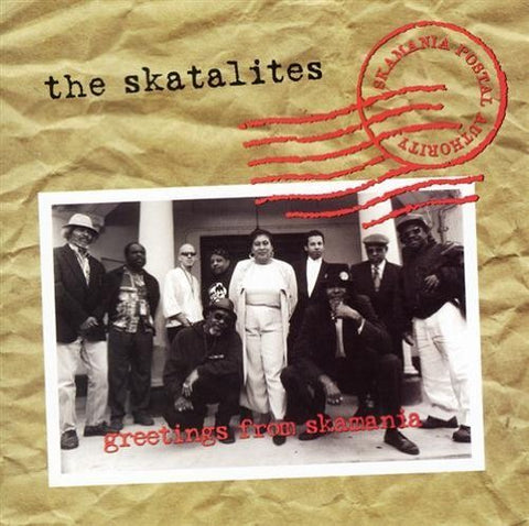 <b>The Skatalites </b><br><i>Greeetings From Skamania</i>