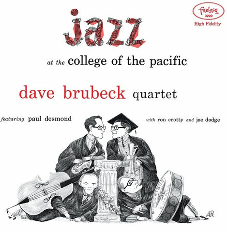 <b>Dave Brubeck Quartet* Featuring Paul Desmond </b><br><i>Jazz At The College Of The Pacific</i>
