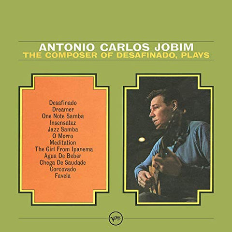 <b>Antonio Carlos Jobim </b><br><i>The Composer Of Desafinado, Plays</i>