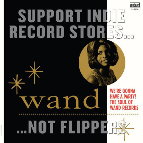 <b>Various Artists </b><br><i>We're Gonna Have A Party! The Soul Of Wand Records</i>