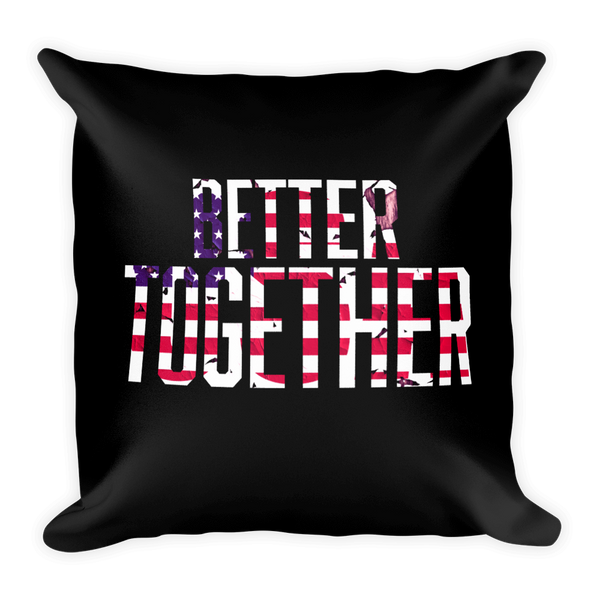 Better Together Square Pillow