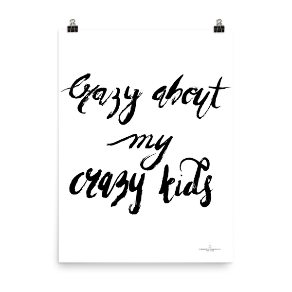Crazy About My Crazy Kids - Poster