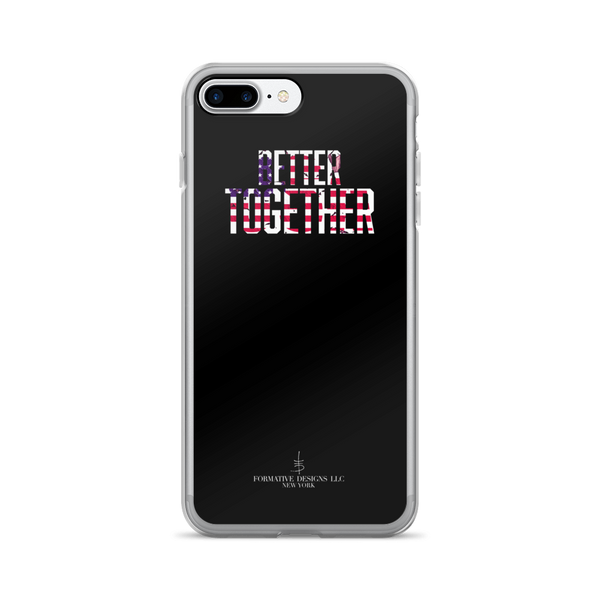 Better Together iPhone 7/7 Plus Case