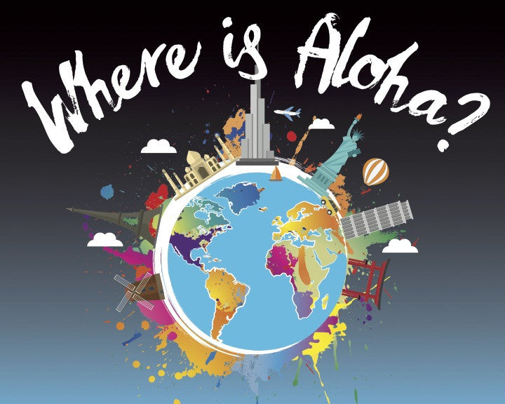 "Our new ""Where is ALOHA?"" campaign kicks off!"