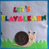 Quiet book: Let's Play and Learn! - Age 2+