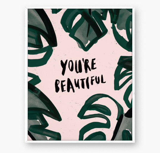 Greeting Card - You're Beautiful