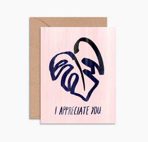Greeting Card - I Appreciate You