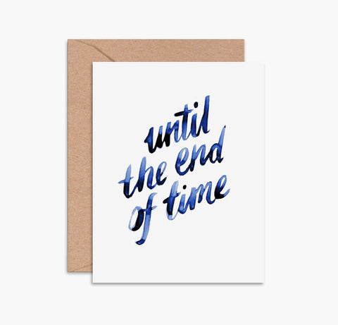 Greeting Card - Until The End Of Time