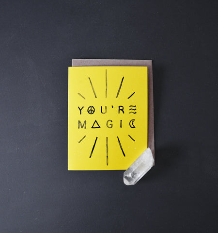 Greeting Card - You're Magic