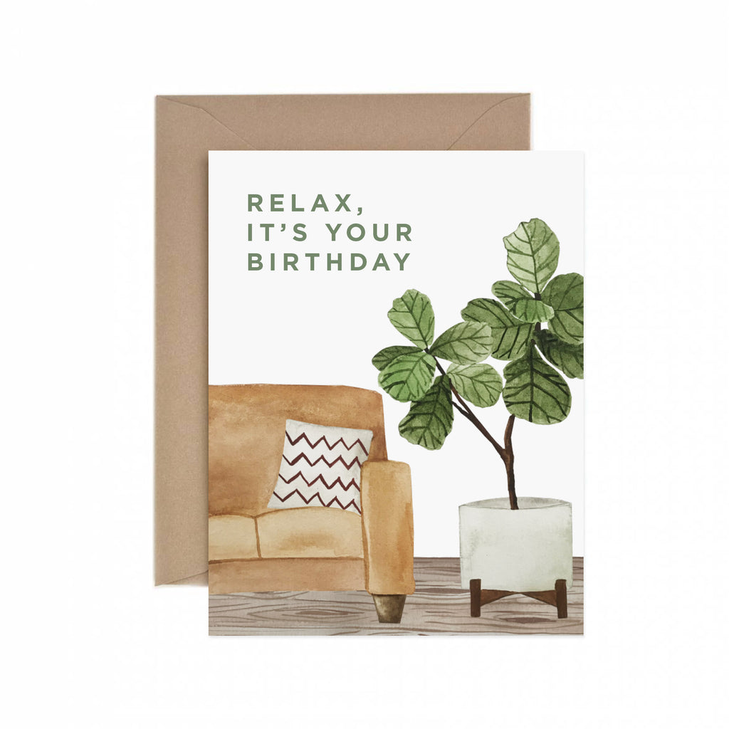 Paper Anchor Co. - Relax, It's Your Birthday Greeting Card