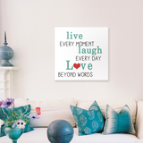 Live Every Moment Canvas