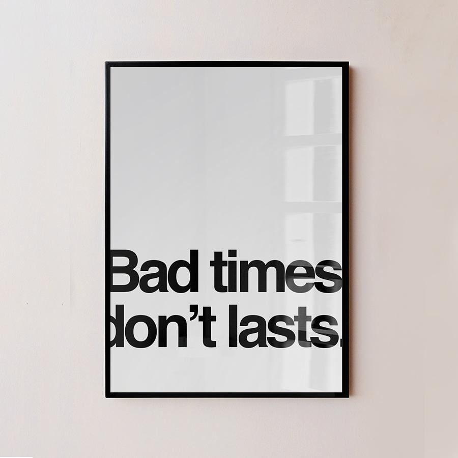 tranh treo tuong bad time dont last sonice
