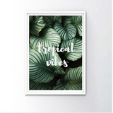 Tropical Vibes Frame