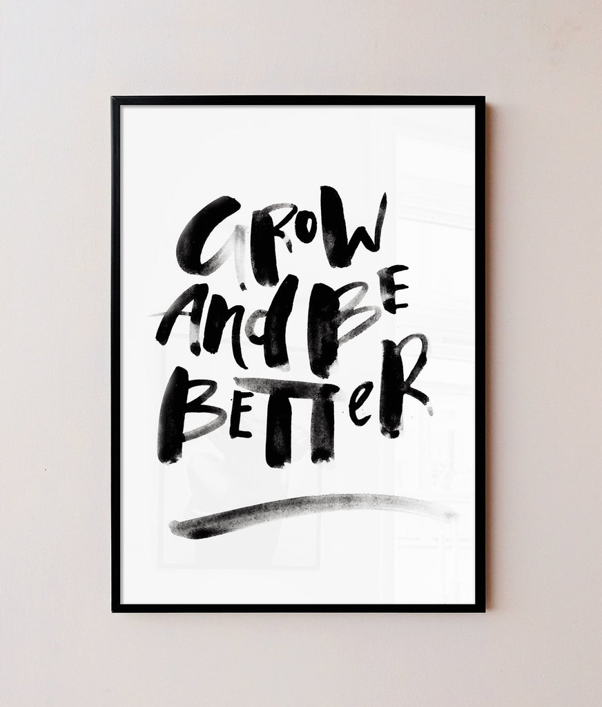Grow and better Frame