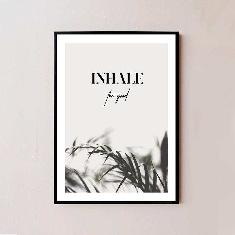 Inhale the good Frame