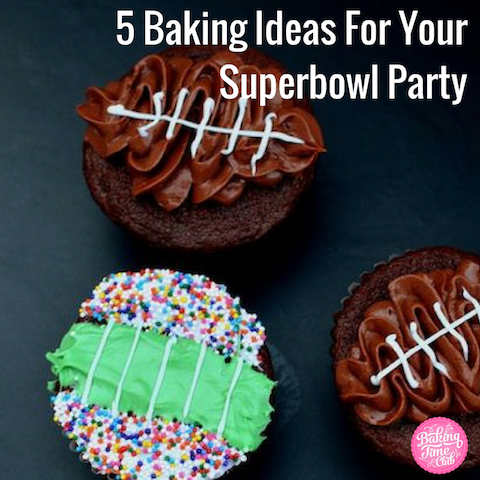 5 Baking Ideas For Your Superbowl Party