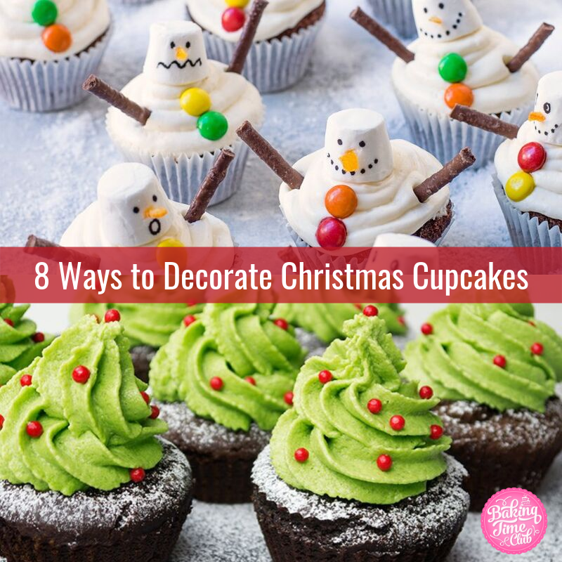 8 Ways to Decorate Christmas Cupcakes