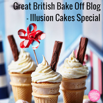 Great British Bake Off Blog - Illusion Cakes Special