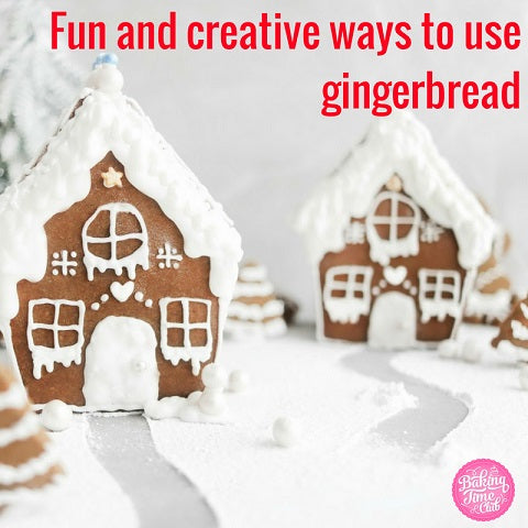 Fun and creative ways to use gingerbread