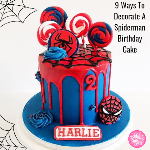 9 Ways to Decorate a Spiderman Birthday Cake