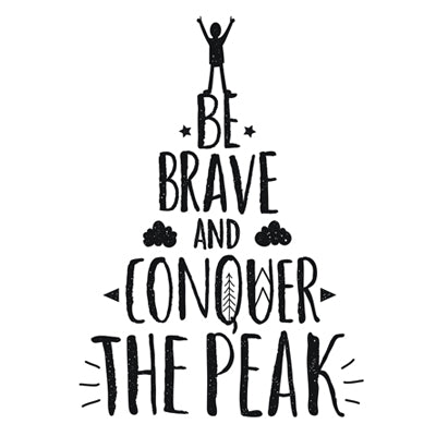 Special Print: Be Brave and Conquer the Peak