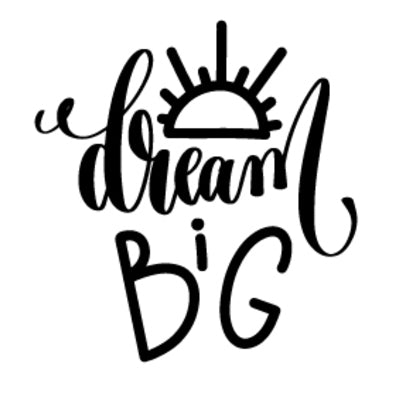 Special Print: Dream Big