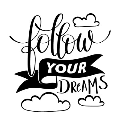 Special Print: Follow Your Dreams