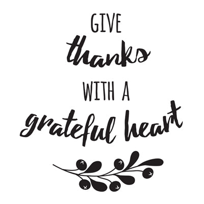 Special Print: Give Thanks with a Grateful Heart