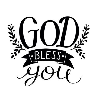 Special Print: God Bless You