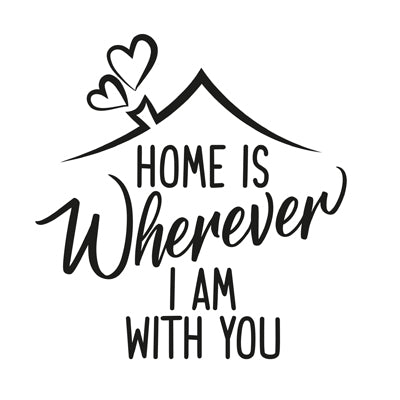 Special Print: Home is Wherever I am with You