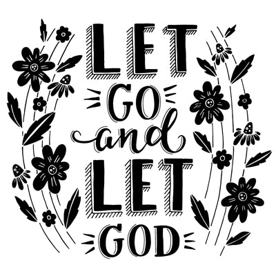 Special Print: Let Go and Let God