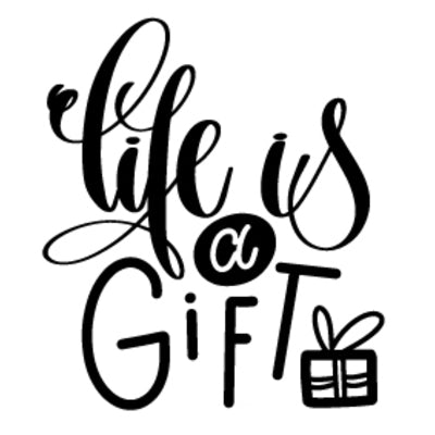 Special Print: Life is a Gift