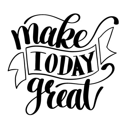 Special Print: Make Today Great
