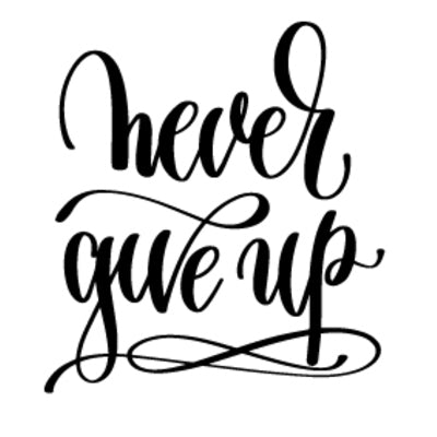 Special Print: Never Give Up