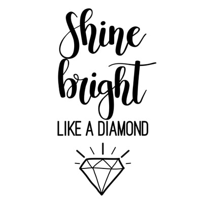 Special Print: Shine Bright Like a Diamond