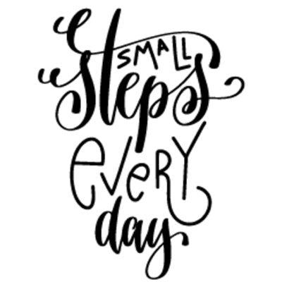 Special Print: Small Steps Every Day