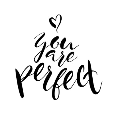 Special Print: You Are Perfect