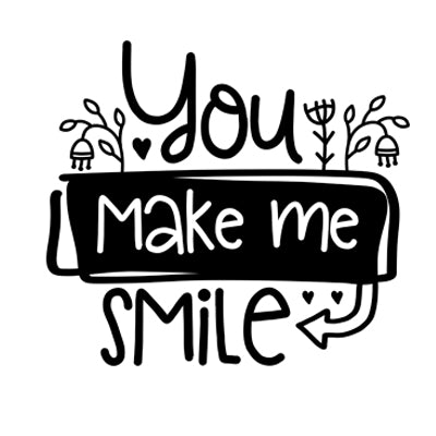 Special Print: You Make me Smile