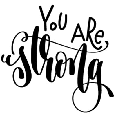 Special Print: You are Strong