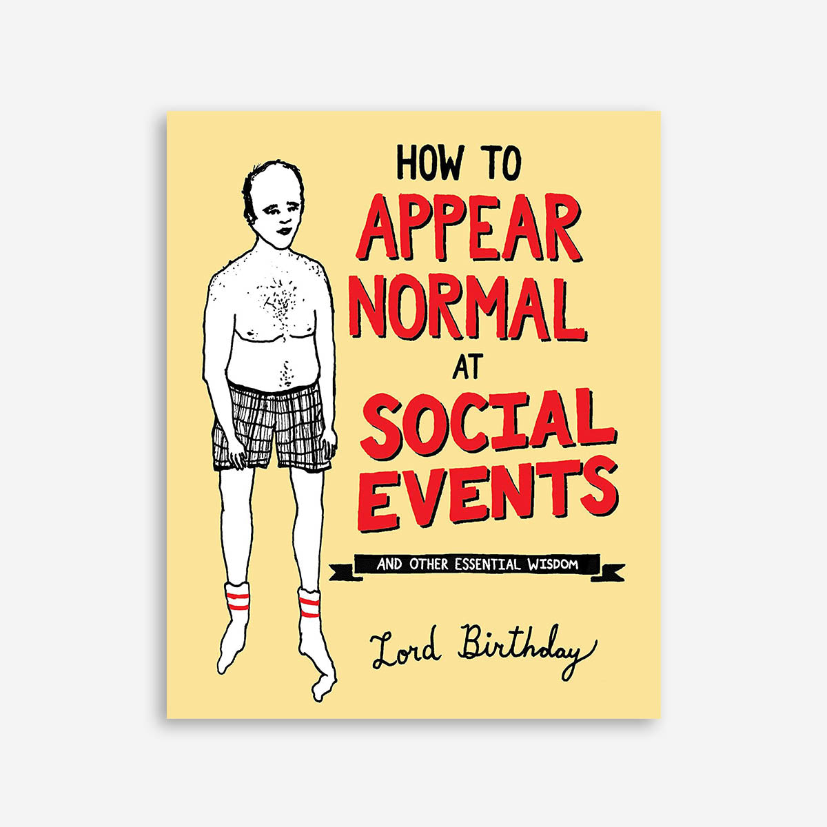 How To Appear Normal At Social Events – Essential Wisdom