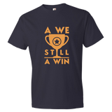 A We Still A Win T-Shirt - trendsettashop