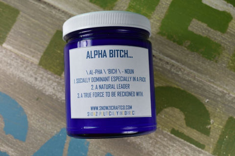 "Scented Soy Candle - 9oz - Politically Incorrect: ""Alpha..."""