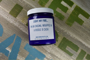 "Scented Soy Candle - 9oz - Politically Incorrect: ""Light My Fire..."""