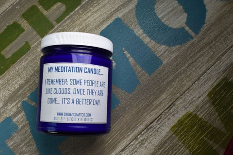 "Scented Soy Candle - 9oz - Politically Incorrect: ""My Meditation Candle..."""